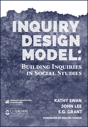 Book Cover for Inquiry Design Model: Building Inquiries in Social Studies Cover
